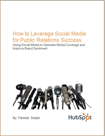 Free Ebook: How to Leverage Social Media for Public Relations Sucess