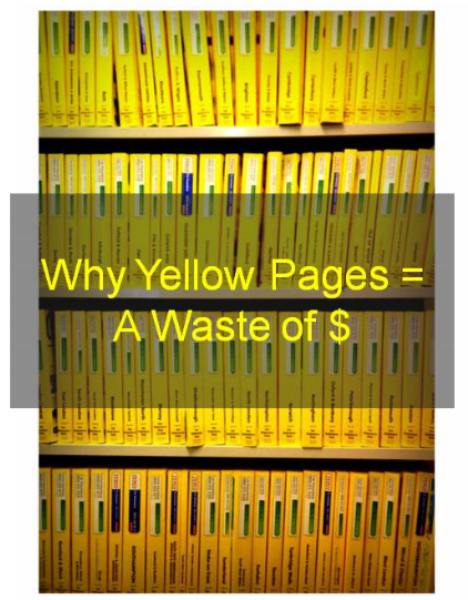 Free Webinar: Why Yellow Pages Ads Are a Waste of Money