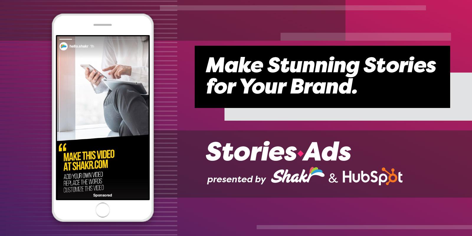 StoriesAds.com by HubSpot and Shakr