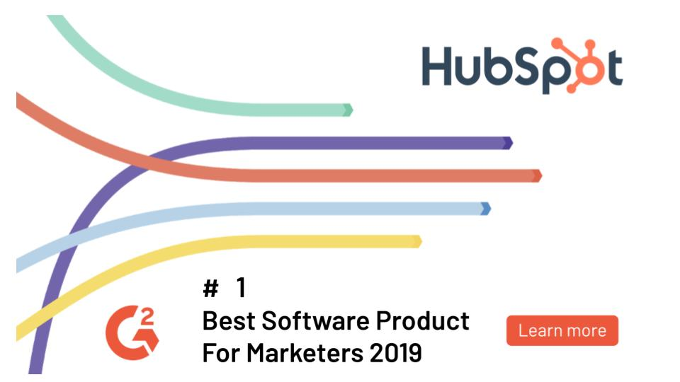 Best Marketers 2019 HubSpot Named #1 Best Product for Marketers in G2 Crowd Best