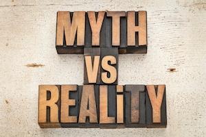 Myth vs. Reality
