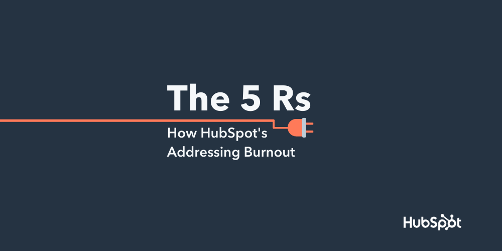 HubSpot Commits to Battling Burnout Long-Term, Introducing an Annual Week of Rest and Prevention Initiatives