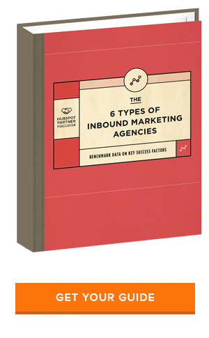 Download Now: The 6 types of Inbound Marketing Agencies