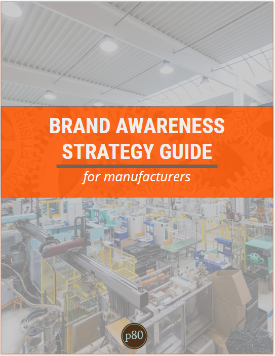 Manufacturer's Guide to Brand Awareness