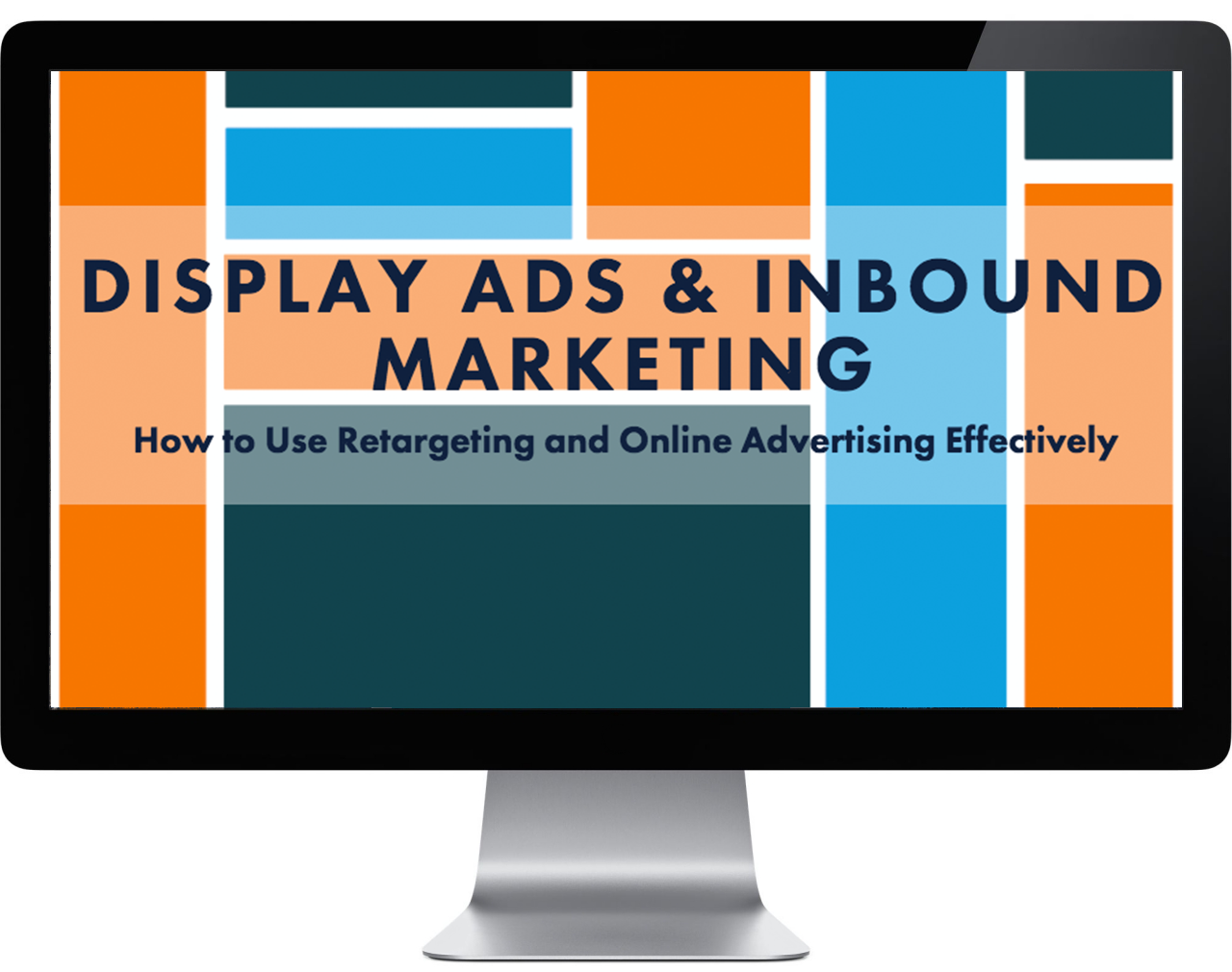 Display Ads & Inbound Marketing