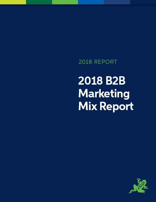 The 2018 B2B Marketing Mix Report