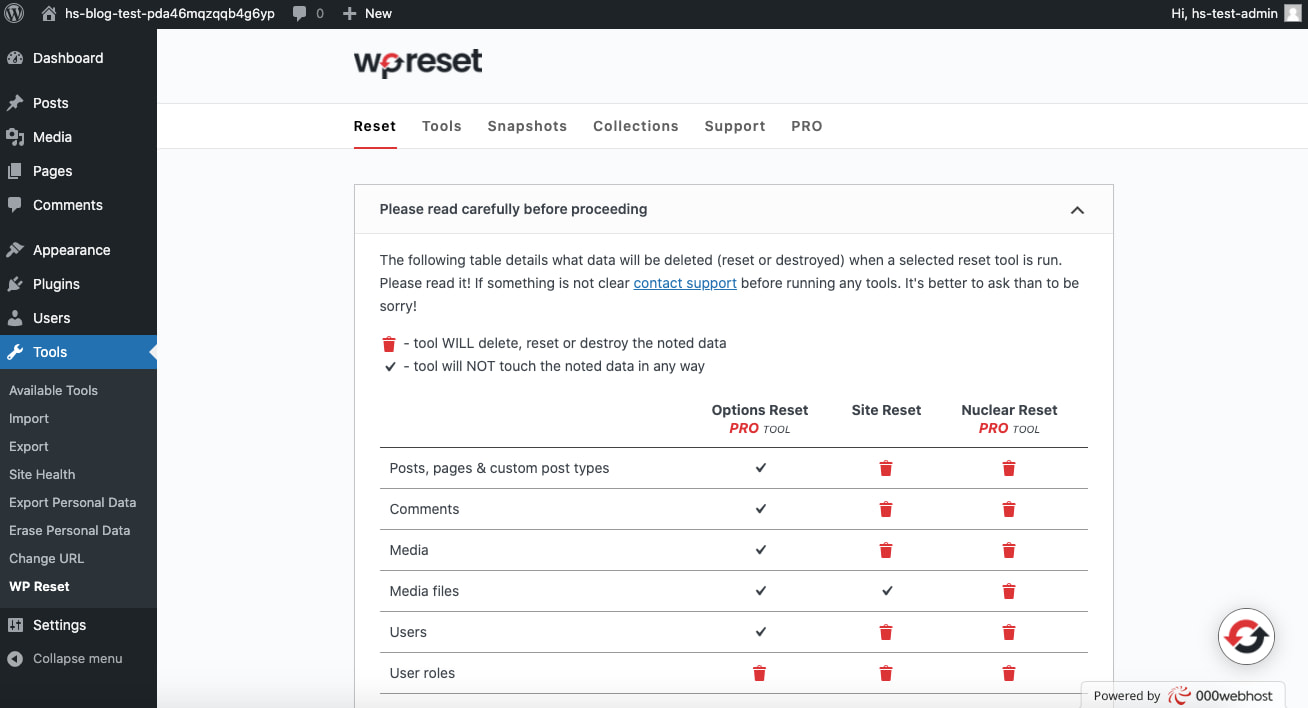 Click Tools then WP Reset to begin resetting WordPress with a plugin