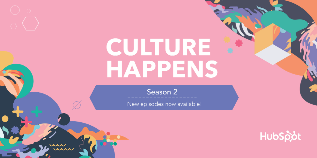HubSpot Releases Season Two of Culture Happens, a Podcast About the Future of Work