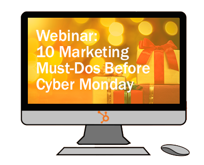 10_Marketing_Must-Dos_Before_Cyber_Monday-Webinar_Image
