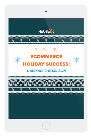 The Guide to Ecommerce Holiday Success