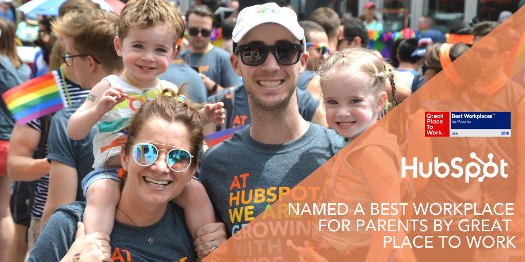 Family First: HubSpot Named One of the Best Workplaces for Parents by Great Place to Work®
