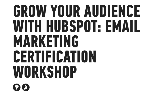 Grow_Your_Audience_with_Hubspot__Email_Marketing___General_Assembly-1