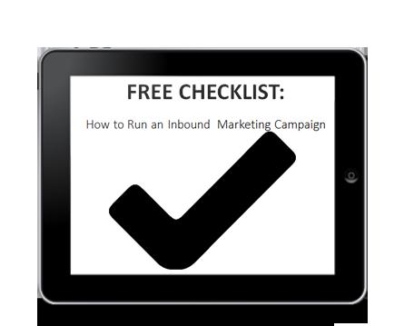 Free Checklist: How to Run an Inbound Marketing Campaign