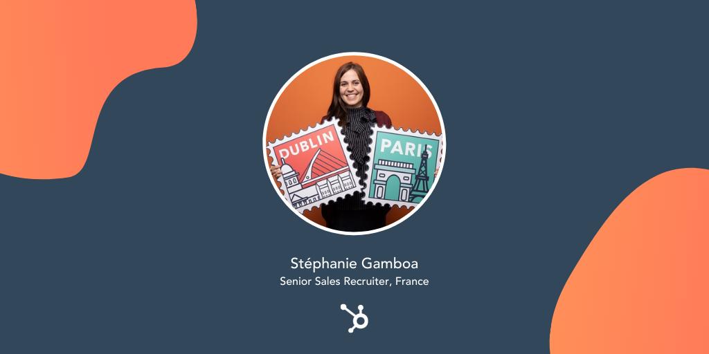 Career HubSpotlight: Recruiter Q&A with Stéphanie Gamboa
