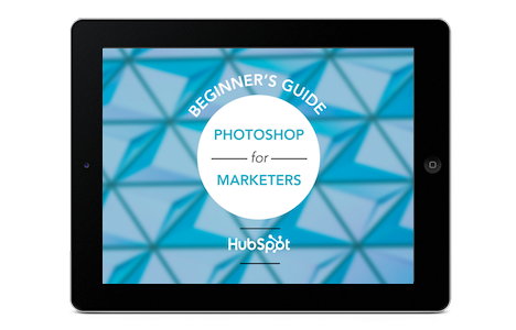 The Marketer's Guide to Photoshop