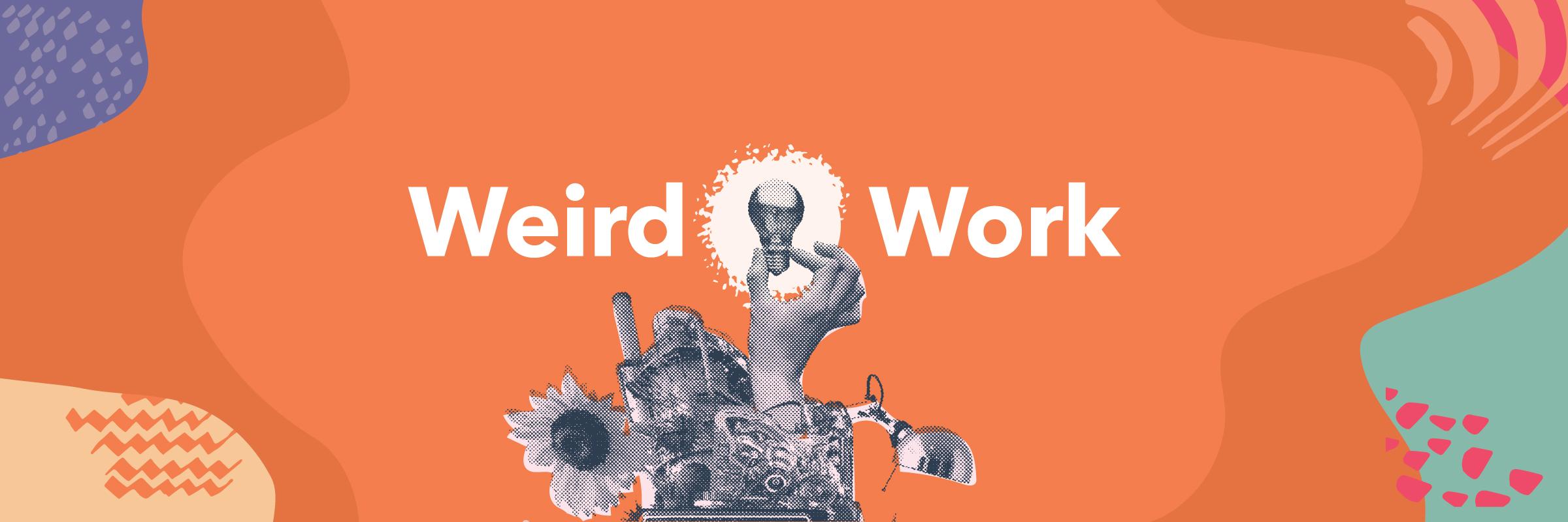 Weird Work_Banner