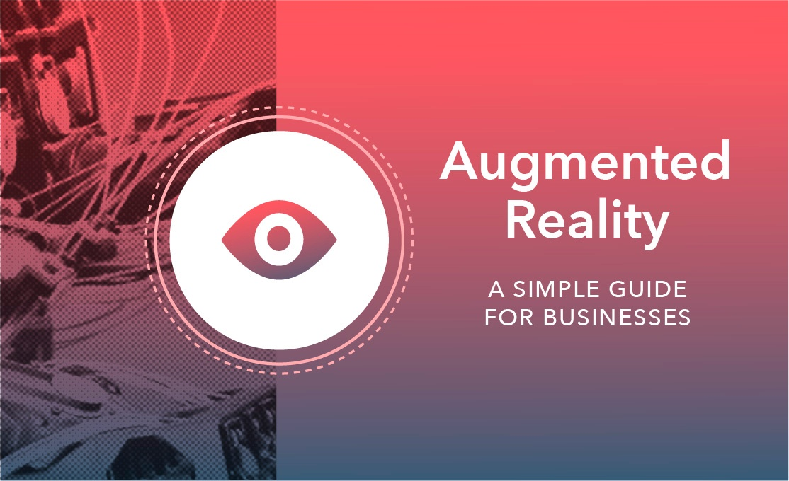 The Ultimate Guide to Augmented Reality (AR)