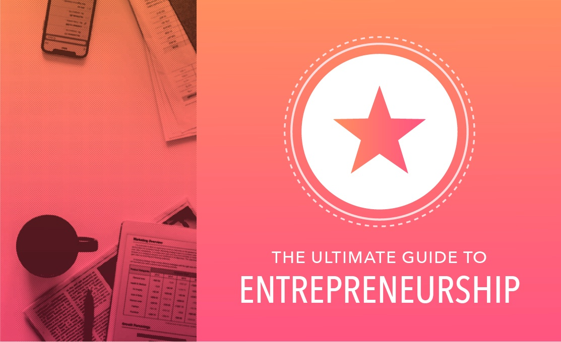The Ultimate Guide to Entrepreneurship