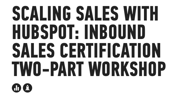 Scaling_Sales_With_Hubspot__Inbound_Sales___General_Assembly 2