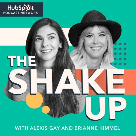 The Shake Up, HubSpot Podcast Network