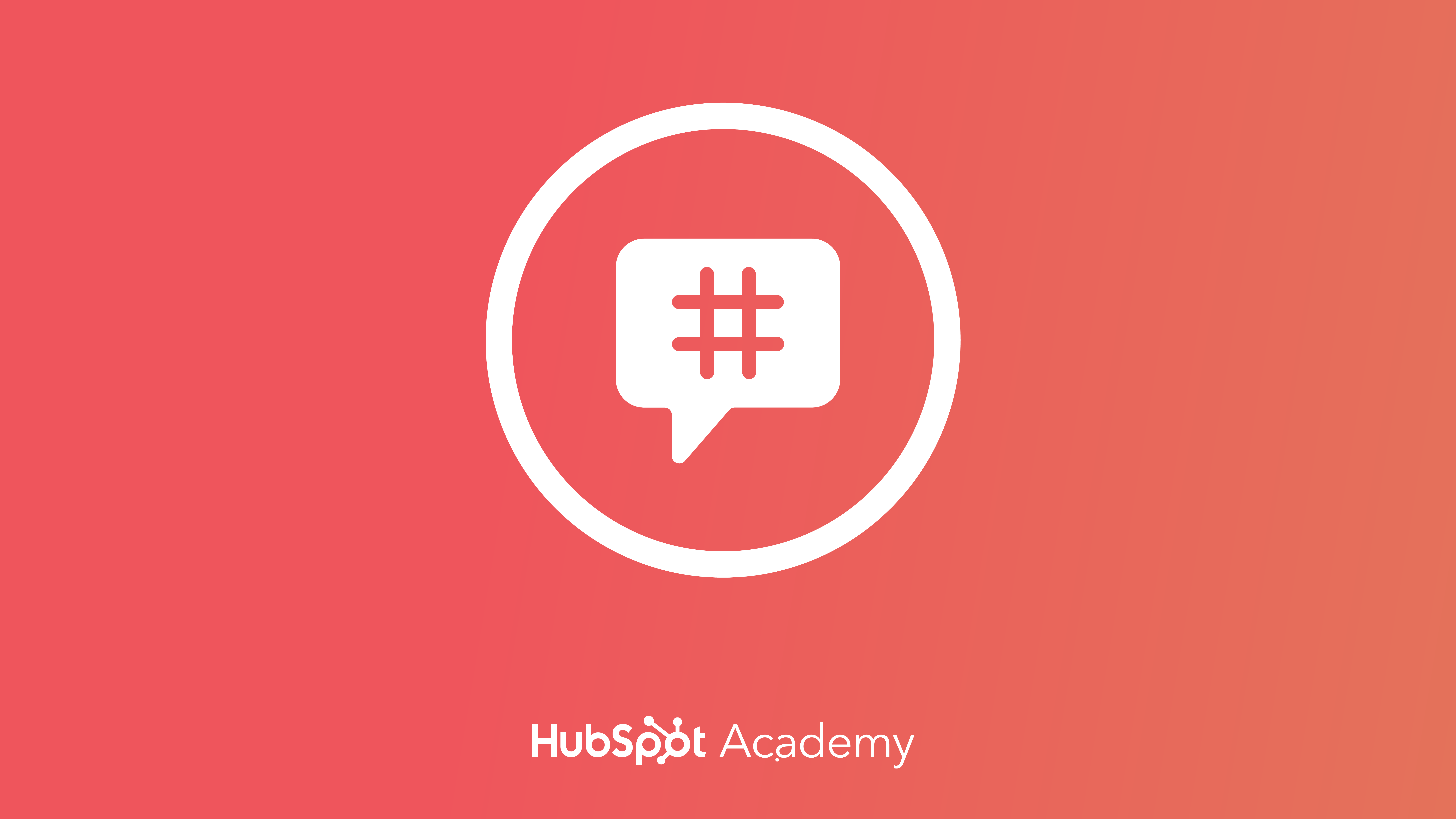 Social Media Certification course by HubSpot Academy