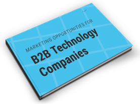 Marketing Opportunities for B2B Tech Companies