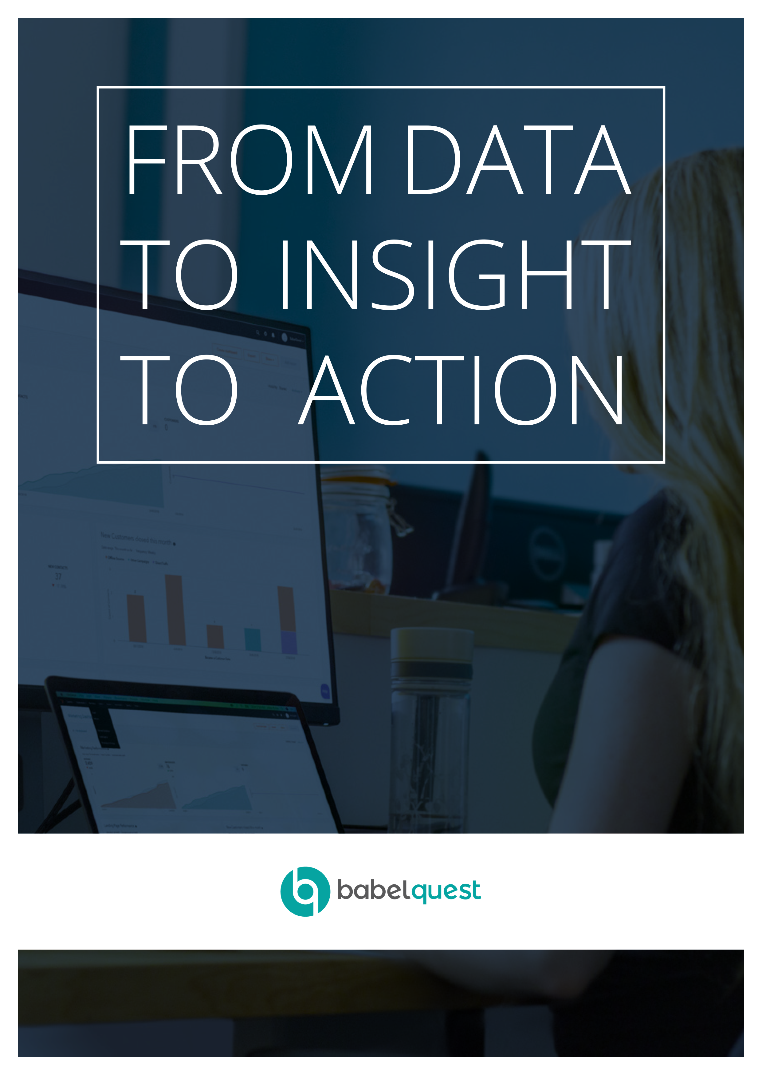 From Data to Insight to Action