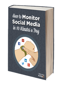 How To Monitor Your Social Media In 10 Minutes A Day