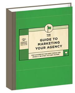 The Guide to Marketing Your Agency