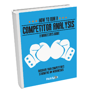 How to Run a Competitor Analysis: A Marketer's Guide