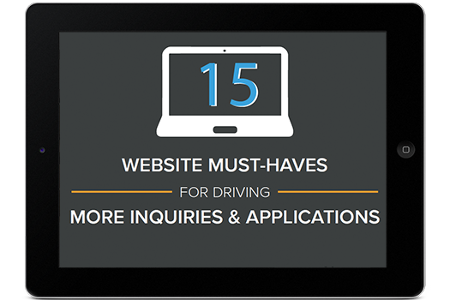 15 Website Must Haves for Driving More Inquiries and Applications