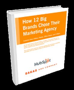 How 12 Big Brands Chose Their Marketing Agency
