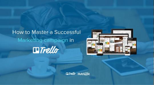 How to Master a Successful Marketing Campaign in Trello