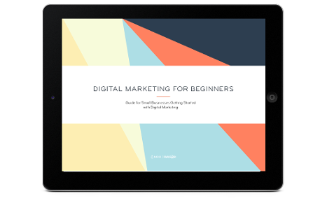 The Beginner's Guide to Digital Marketing for Small...