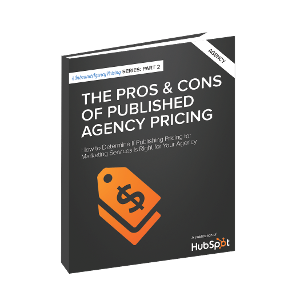 The Pros and Cons of Published Agency Pricing