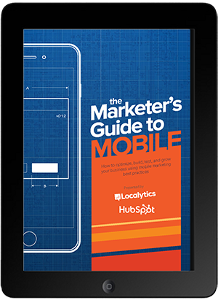 The Marketer's Guide to Mobile