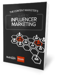 The Content Marketer's Guide to Influencer Marketing