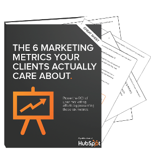 The 6 Marketing Metrics Your Clients Actually Care ...
