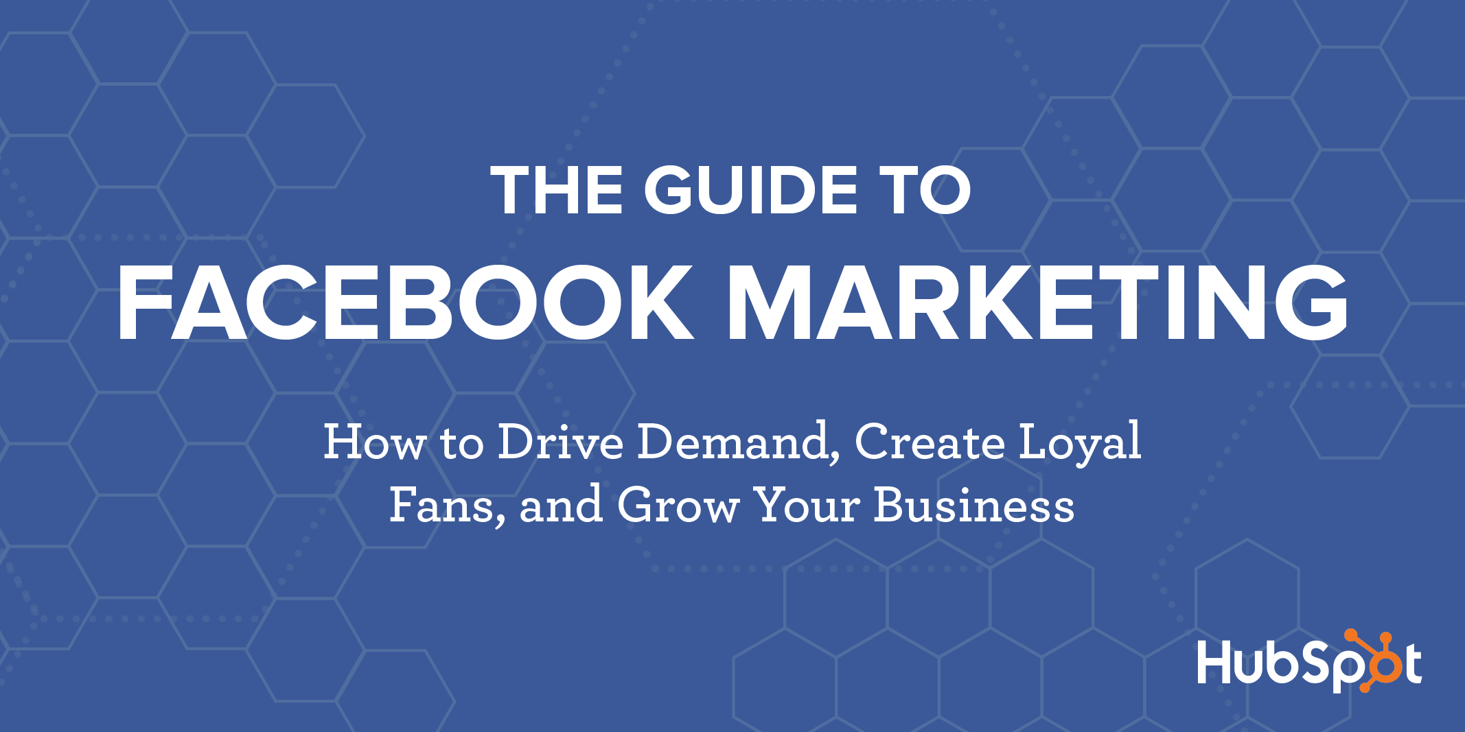Facebook Marketing: The Ultimate Guide